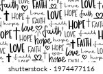 Hope faith love hand lettering texts religious concept seamless pattern texture background design for fashion graphics, textile prints, decors, wallpapers etc