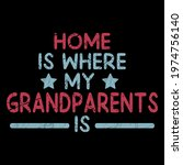 home is where my grandparents...   Shutterstock .eps vector #1974756140