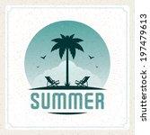 summer vector typography poster ... | Shutterstock .eps vector #197479613