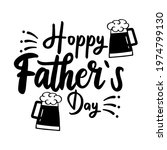 beer glass for happy father day.... | Shutterstock .eps vector #1974799130