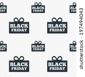 black friday gift sign icon.... | Shutterstock . vector #197494043