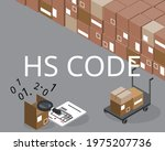 the meaning of hs code or... | Shutterstock .eps vector #1975207736