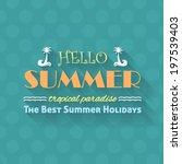 hello summer  travel badge and... | Shutterstock .eps vector #197539403