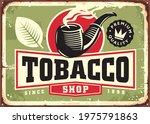 Tobacco Shop Retro Sign...