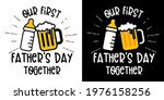 our first fathers day together... | Shutterstock .eps vector #1976158256