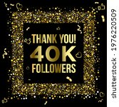 thank you 40k or forty thousand ... | Shutterstock .eps vector #1976220509