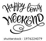 happy long weekend text....   Shutterstock .eps vector #1976224079