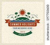 summer vector typography poster ... | Shutterstock .eps vector #197702600
