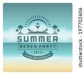 summer holidays vector...   Shutterstock .eps vector #197702606