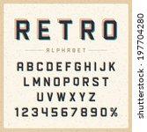 retro type font vintage... | Shutterstock .eps vector #197704280