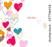 cute card with hearts ... | Shutterstock . vector #197746418