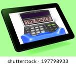 tax advice calculator tablet... | Shutterstock . vector #197798933