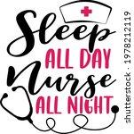 sleep all day nurse all night... | Shutterstock .eps vector #1978212119