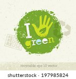 i love green eco organic vector ... | Shutterstock .eps vector #197985824