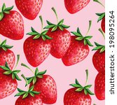 strawberries seamless hand... | Shutterstock .eps vector #198095264