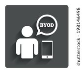 byod sign icon. bring your own... | Shutterstock .eps vector #198146498