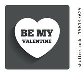 be my valentine sign icon.... | Shutterstock .eps vector #198147629