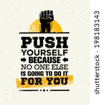 push yourself because no one... | Shutterstock .eps vector #198183143