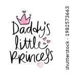 daddy's little princess cute... | Shutterstock .eps vector #1982573663