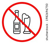 no alcohol allowed sign  line...