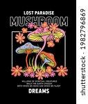 lost paradise  mushroom slogan...   Shutterstock .eps vector #1982796869