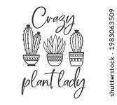 crazy plant lady funny slogan... | Shutterstock .eps vector #1983063509
