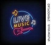 live music neon signs style... | Shutterstock .eps vector #1984009160
