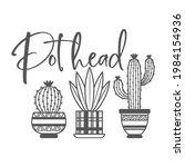 pot head funny slogan... | Shutterstock .eps vector #1984154936