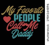 my favorite people call me... | Shutterstock .eps vector #1984164896