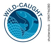 wild caught badge for fish and...   Shutterstock .eps vector #1984746380