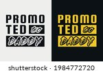 promoted to daddy lettering ... | Shutterstock .eps vector #1984772720