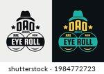 dad jokes are how eye roll... | Shutterstock .eps vector #1984772723