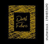 dark future abstract graphic... | Shutterstock .eps vector #1984853690