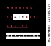 morning reminder you're... | Shutterstock .eps vector #1984857899