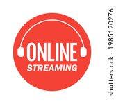 online stream. red symbol of... | Shutterstock .eps vector #1985120276