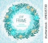 blue leaf circle frame | Shutterstock .eps vector #198535730