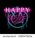happy inside slogan print...   Shutterstock .eps vector #1985478206