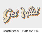 get wild vector colourful 70's...   Shutterstock .eps vector #1985554643