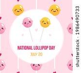 national lollipop day greeting...   Shutterstock .eps vector #1986490733