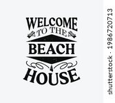 welcome to the beach house  ...   Shutterstock .eps vector #1986720713