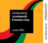 juneteenth freedom day square... | Shutterstock .eps vector #1986830423