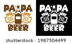 papa beer printable vector... | Shutterstock .eps vector #1987504499
