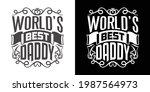worlds best daddy printable... | Shutterstock .eps vector #1987564973