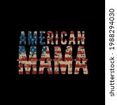 American Mama Vector...