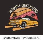 happy weekend vintage car... | Shutterstock .eps vector #1989083873