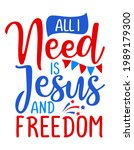 all i need is jesus and freedom ... | Shutterstock .eps vector #1989179300