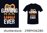 gaming dad ever.father's day t... | Shutterstock .eps vector #1989436280