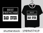frenchie dad shirt  best... | Shutterstock .eps vector #1989657419