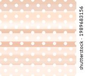 seamless pattern with polka dot ... | Shutterstock .eps vector #1989683156