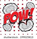 pow  wording in comic speech... | Shutterstock .eps vector #199025813